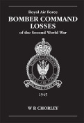 RAF Bomber Command Losses of the Second World War