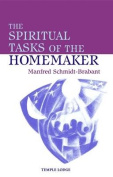 The Spiritual Tasks of the Homemaker