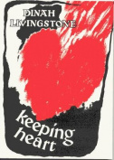 Keeping Heart: Poems, 1967-89