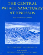 The Central Palace Sanctuary at Knossos