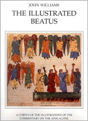The Illustrated Beatus: A Corpus of Illustrations of the Commentary on the Apocalypse