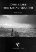 John Clare - The Living Year 1841
