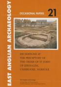 Excavations at the Preceptory of the Order of St John of Jerusalem, Carbrooke, Norfolk