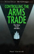 Controlling the Arms Trade