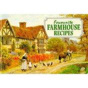 Favourite Farmhouse Recipes