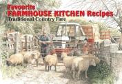 Favourite Farmhouse Kitchen Recipes