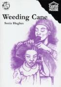 Weeding Cane