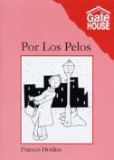 Por Los Pelos [Spanish]