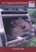 Live Trapping Small Mammals