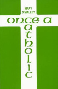 Once a Catholic (Plays)