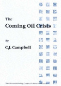 The Coming Oil Crisis