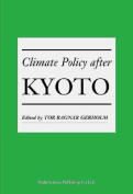 Climate Policy After Kyoto