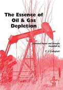 The Essence of Oil and Gas Depletion