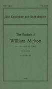 The Register of William Melton, Archbishop of York, 1317-1340