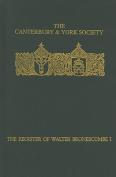 The Register of Walter Bronescombe, Bishop of Exeter, 1258-1280
