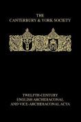 Twelfth-Century English Archidiaconal and Vice-archidiaconal Acta