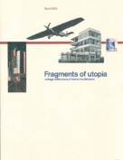 Fragments of Utopia