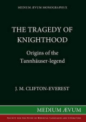 Tragedy of Knighthood