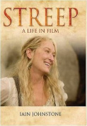 Streep: A Life in Film