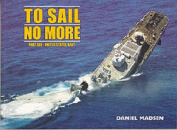To Sail No More: Pt. 6