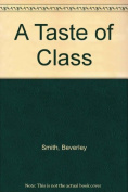 A Taste of Class