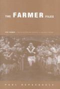 The Farmer Files
