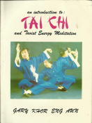 An Introduction to Tai Chi and Taoist Energy Meditation
