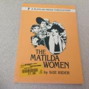 The Matilda Women
