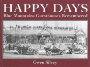 Happy Days, Blue Mountains Guesthouses