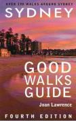 Sydney Good Walks Guide