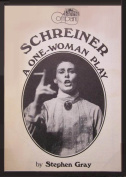 Schreiner: A One Woman Play