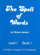 The Spell of Words : Level 7 : Book 1