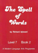 The Spell of Words : Level 7 : Book 2