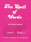 The Spell of Words : Level 5 : Book 2