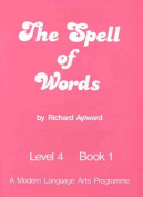 The Spell of Words : Level 4 : Book 1