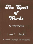 The Spell of Words : Level 3 Book 1