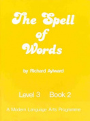 The Spell of Words : Level 3 Book 2
