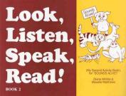 Look, Listen, Speak, Read - Book 2