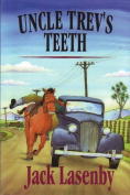 Uncle Trev's Teeth