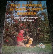 Fruit Gardening in South-Eastern Australia