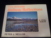 New Zealand Railway Reflections