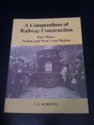 A Compendium of Railway Construction