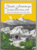 Great Journeys in Old New Zealand