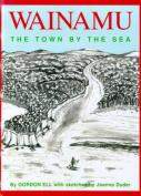 Wainamu - the Town by the Sea