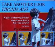 Take Another Look (Tirohia Anoo)