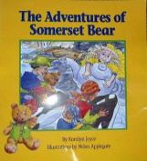 The Adventures of Somerset Bear