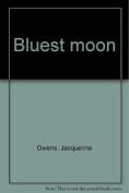 Bluest Moon
