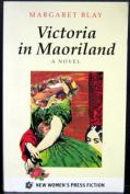 Victoria in Maori Land