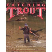 Catching Trout