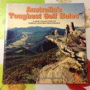Australia's Toughest Golf Holes